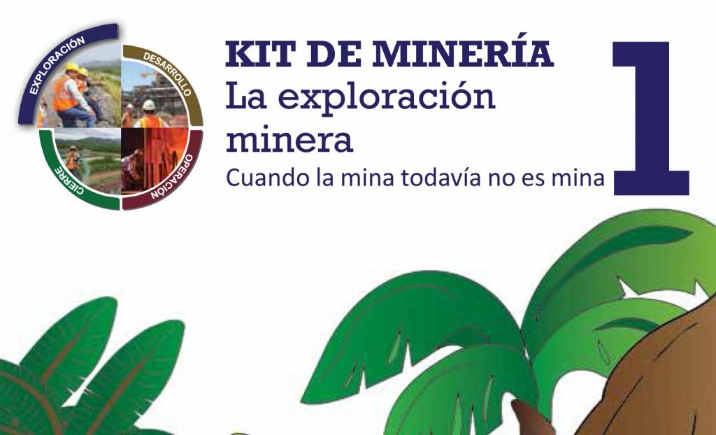 KIT-DE-MINERÍA-1-La-exploración-minera,-Cuando-la-mina-todavía-no-es-mina-1