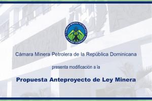 Propuesta-Anteproyecto-de-Ley-Minera-Cámara-Minera-Petrolera-de-la-República-Dominicana-CAMIPE